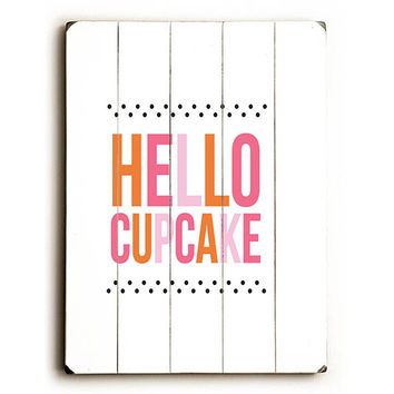 Hello Cupcake by Artist Amanda Catherine Wood Sign
