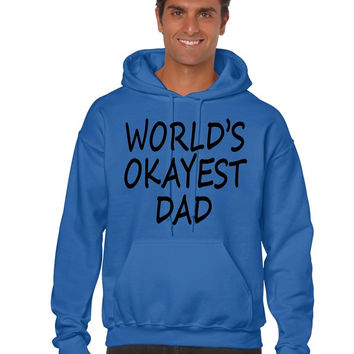 World's OKayest dad fathers day men Hoodie