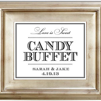 Candy Buffet 8x10 Love Is Sweet Wedding Sign Customized Personalized Typography Art Print