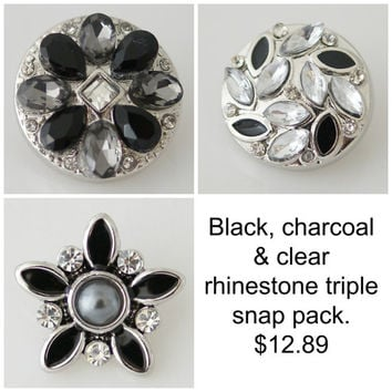 Black, charcoal & clear Rhinestone trio. Snap button charms are 20mm will fit Noosa or Ginger snap Bracelet