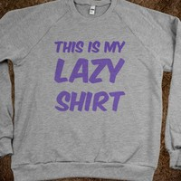 This Is My Lazy Shirt
