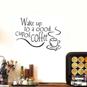 Wake up to a Good cup of Coffee wall decals vinyl stickers home decor kitchen tile wallpaper
