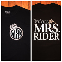 Future Mrs. Shirt! Perfect for a new bride!