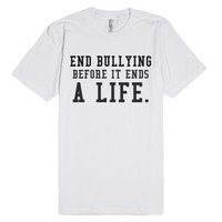 End Bullying-Unisex White T-Shirt