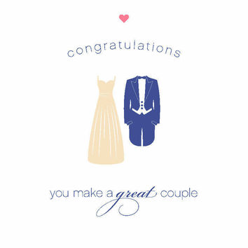 Congratulations - You Make a Great Couple Card