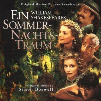 William Shakespeare's A Midsummer Night's Dream: Original Motion Picture Soundtrack
