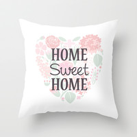 Home Sweet Home Throw Pillow by Livin' Freely