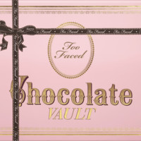 The Chocolate Vault - Too Faced