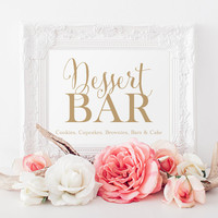 "Dessert Bar Sign - 8 x 10 sign - DIY Printable sign in ""Bella"" antique gold script - PDF and JPG files - Instant Download"