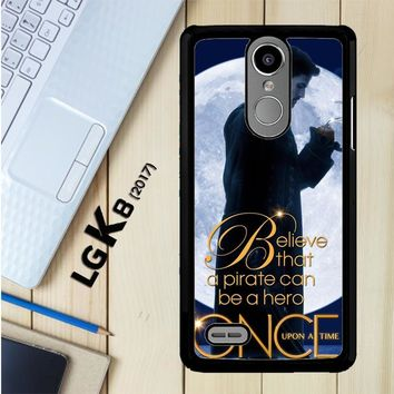 Once Upon A Time Captain Hook Believe F0542 LG K8 2017 / LG Aristo / LG Risio 2 / LG Fortune / LG Phoenix 3 Case
