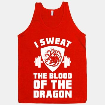 I Sweat The Blood Of The Dragon