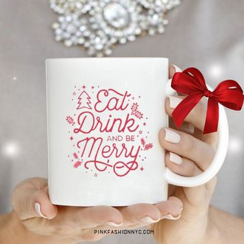 Eat Drink and Merry Mug