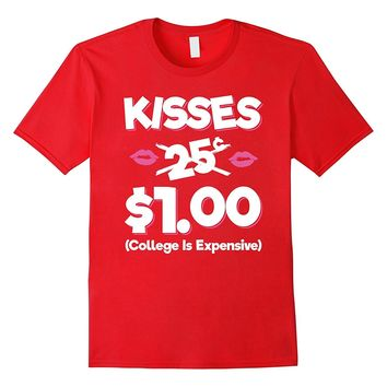 Kisses 25 Cents Funny Boy Girl Valentines Day T-Shirt Gift