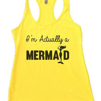 I'm Actually A Mermaid Womens Workout Tank Top 1184
