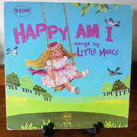 """Vintage 1973 LP Vinyl Record """"Happy Am I - Songs by Little Marcy"""" / Word Records / Word Wonder World Series / Christian Songs for Children"""