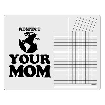 Respect Your Mom - Mother Earth Design Chore List Grid Dry Erase Board