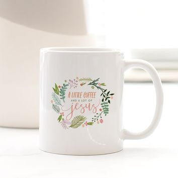 A Little Coffee and a Lot of Jesus - Mug