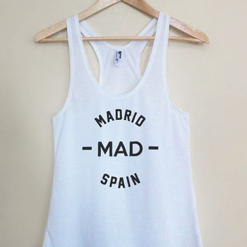MAD - Madrid Spain - Light Weight White Racerback Womens Tank Top - Sizes - Small Medium Large