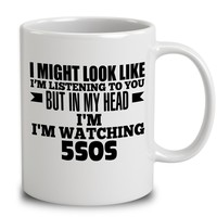 In My Head I'm Watching 5Sos