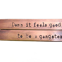 Feels good to be a gangster Collar Stay Set - Copper Collar Stays- Hand Stamped- office space, 7 year anniversary gift, father's day gift
