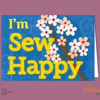 SEW HAPPY Card, Quilted Greeting Card, Felt Card, Funny card, Printed on Cardstock, Blank, 5 x7 w/ envelope, Hand Sewn, Cherry Blossoms