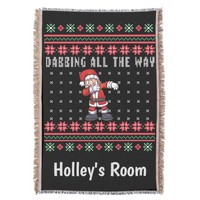 Dabbing All The Way Ugly Christmas Sweater Santa Throw Blanket