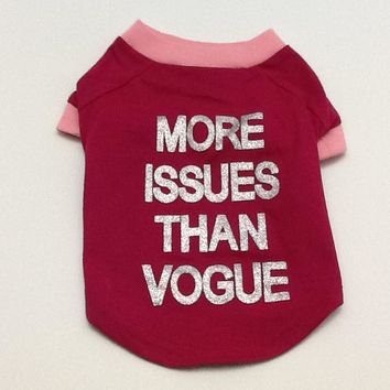 More Issues than Vogue - Red/ Pink T Shirt