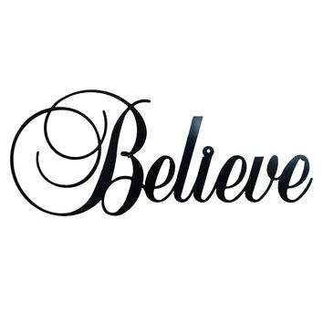 Believe - Laser Cut Metal Wall Decor Sign