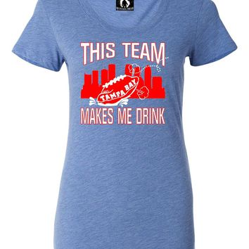 Womens This Team Makes Me Drink Funny Football Tampa Bay Tri-Blend T-shirt