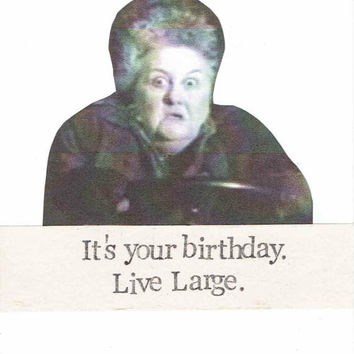 It's Your Birthday Live Large Marge Card | Funny Pee-wee Herman Big Adventure Retro 80's Weird Movie Humor