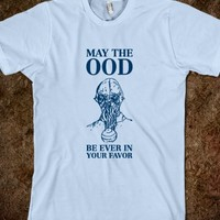 May the ood be ever in your favor