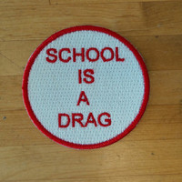 Patch patches embroidery iron flag on applique vintage kawaii jacket sew backpack denim jacket shorts biker school is a drag
