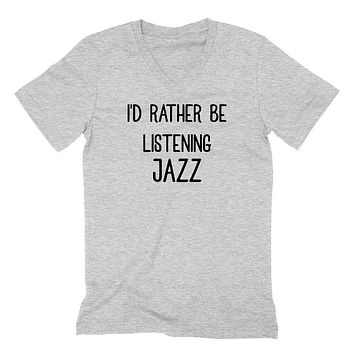 I'd rather be listening jazz funny v neck, music lover, cute music  V Neck T Shirt