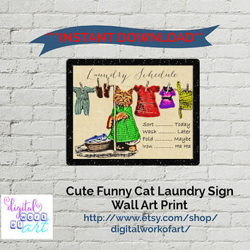 Wall Art, Art Print, Digital Print, Instant Download, Home Office Printable Gift Cute Funny Cat Laundry Schedule Sign #DWOA010