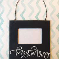 MR. & MRS. picture frame - hand painted typography