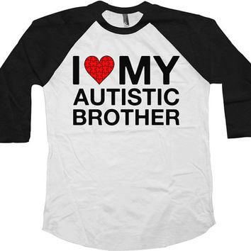 Autism Awareness Shirt I Love My Autistic Brother Shirt Autistic T Shirt Puzzle Piece Autism Shirt American Apparel Unisex Kids Raglan-SA584