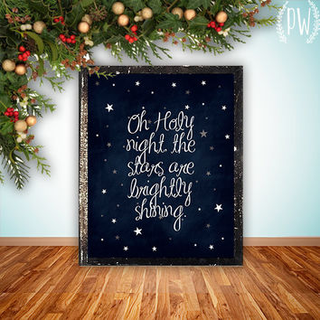 INSTANT DOWNLOAD Christmas printable decoration, holiday wall art decor poster christmas carol, oh Holy night - digital typography christian