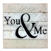 You & Me - Reclaimed Tobacco Lath Art Sign 10-in X 10-in