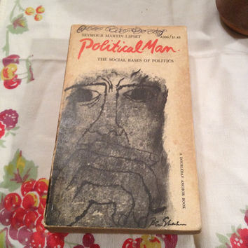 Vintage Doubleday Paperback of Political Man, The Social Based of Politics by Seymour Martin Lipset, 1963