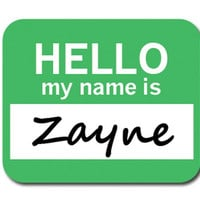 Zayne Hello My Name Is Mouse Pad