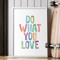 'Do What You Love' Watercolour Typography Print