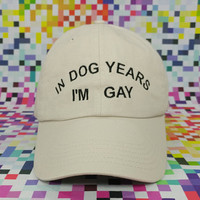 In Dog Years I'm Gay Cap