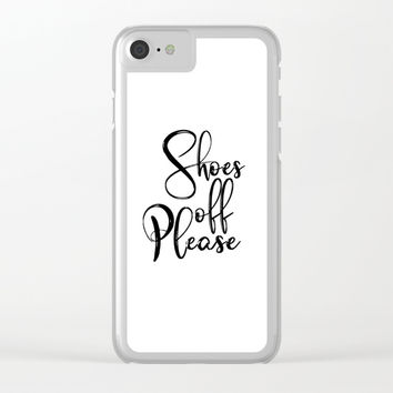 Typography Poster, Shoes Off Please, Printable Art, Black And White, Typography Art Print Clear iPhone Case by NikolaJovanovic