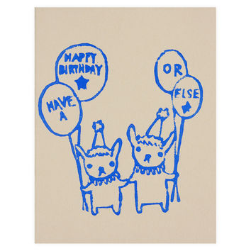 Happy Birthday Or Else Greeting Card