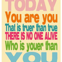 Today You Are You Dr Seuss Affirmation Nursery by breedingfancy