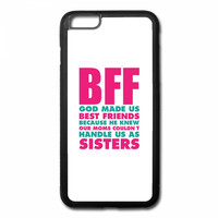 bff god made as best friends iPhone 6/6s Plus Rubber Case