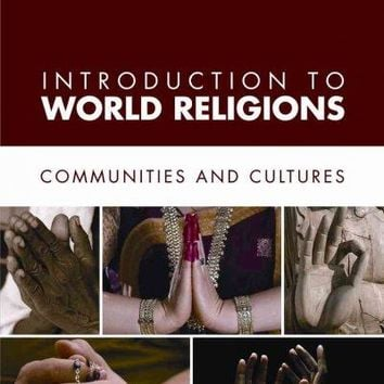 Introduction to World Religions: Communities and Cultures
