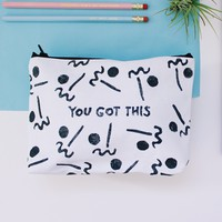 You Got This - Pouch