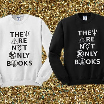 They Are Not Only Books crewneck sweater available for men and woman unisex adult