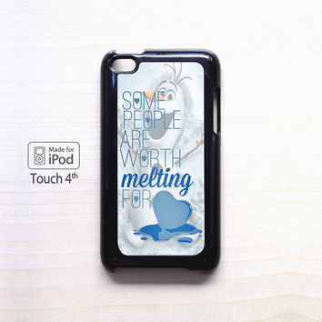 Some People Are Worth Melting For Olaf Funny Quote for apple case iPod 4/iPod 5